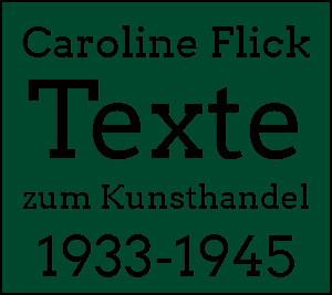 Logo Texte zum Kunsthandel 1933-1945 Caroline Flick